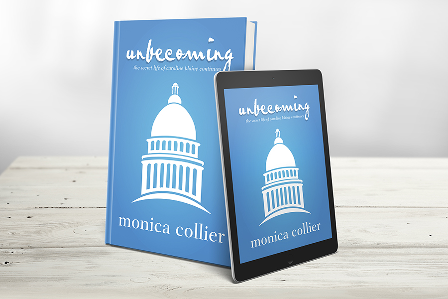 Unbecoming, The Sequel To Unwritten, by Monica Collier, Released June 1, 2016