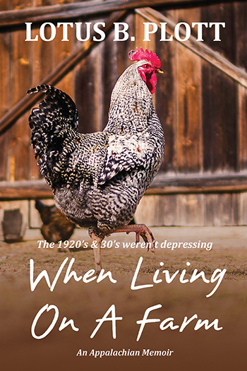 When Living On A Farm: An Applachian Memoir